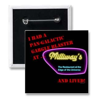 Milliways Pin Button